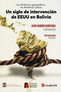 [Libro] Un siglo de intervención de EEUU en Bolivia (EXCLUSIVO: PDF BAJELO AQUÍ)