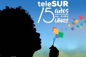 TeleSUR: Como iniciativa de los líderes latinoamericanos Hugo Chávez y Fidel Castro, y a propósito del natalicio del Libertador, Simón Bolívar, hace 15 años nació teleSUR