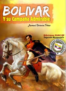 """Libro """"Bolívar y su campaña admirable"""" de Juan Herrera Torres, Ediciones FARC-EP Segunda Marquetalia"""