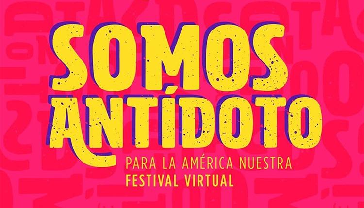 El festival virtual Somos Antídoto reunió artistas de América Latina contra el bloqueo a Cuba