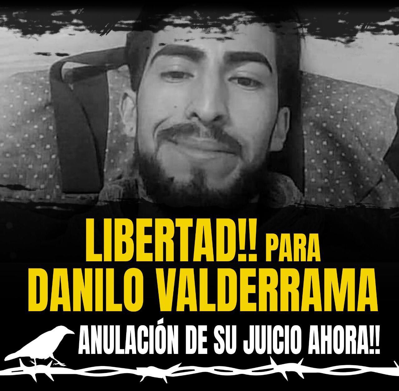 Libertad para Danilo Valderrama, #sincondiciones